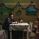 Leonel García y sus Amigos en Navidad/Leonel García
