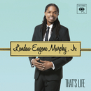 That's Life/Landau Eugene Murphy, Jr.