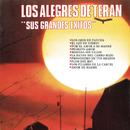 Sus Grandes Exitos/Los Alegres De Terán
