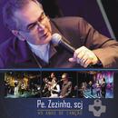 Pe Zezinho - Scj 45 Anos de Canção (Ao Vivo)/Pe. Zezinho, SCJ