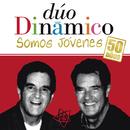 Somos Jovenes: 50 Años/Duo Dinamico