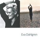 Eva Dahlgren/Eva Dahlgren