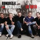 Lo Noto/Hombres G Con Miguel Bose
