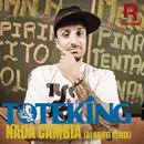 Nada Cambia/Toteking