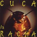 La Racha/Cuca