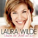 Umarm die Welt mit mir/Laura Wilde