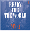 Ready for the World/MY Q