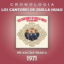 Los Cantores de Quilla Huasi Cronología - Mejor Que Nunca (1971)/Los Cantores de Quilla Huasi
