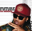 Go Harder/Future