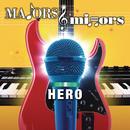 Hero/Majors & Minors Cast
