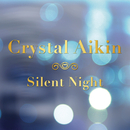 Silent Night/Crystal Aikin