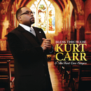 Bless This House/Kurt Carr & The Kurt Carr Singers