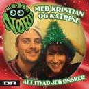 Alt Hvad Jeg Ønsker/Lille Nørd Kristian og Katrine