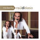 Mis Favoritas/Raúl Di Blasio