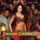 Chikni Chameli/Shreya Ghoshal