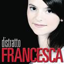 Distratto (X Factor 2011)/Francesca Michielin