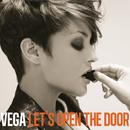 Let's Open The Door/Vega