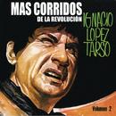 Más Corridos De La Revolución Vol. II/Ignacio López Tarso