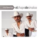 Mis Favoritas/El Chapo De Sinaloa
