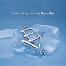 La Revuelta/Bersuit Vergarabat