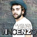 La vita non è brutto (X Factor 2011)/Vincenzo Di Bella
