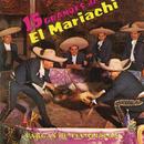 15 Grandes Del Mariachi Vargas De Tecalitlán/Mariachi Vargas de Tecalitlán