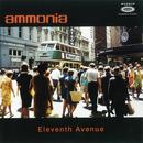 Eleventh Avenue/Ammonia