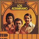 Que Se Callen por Dios las Guitarras/Los Altamirano