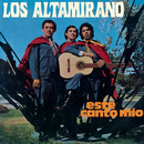 Este Canto Mío/Los Altamirano