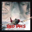 Red Tails - Original Motion Picture Soundtrack/Terence Blanchard
