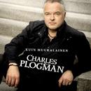 Kuin muukalainen/Charles Plogman