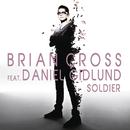Soldier feat.Daniel Gidlund/Brian Cross