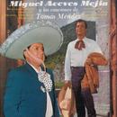 Y Las Canciones De Tomás Méndez/Miguel Aceves Mejía