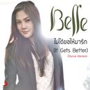 Mai Dai Kho Hai Ma Rak/Belle Nuntita Khamphiranon