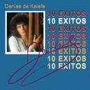 Denise De Kalafe 10 Exitos/Denise De Kalafe