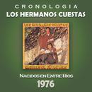 Los Hermanos Cuestas Cronología - Nacidos en Entre Ríos (1976)/Los Hermanos Cuestas