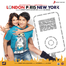 London, Paris, New York (Original Motion Picture Soundtrack)/Ali Zafar