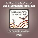 Los Hermanos Cuestas Cronología - De Entre Ríos al País (1973)/Los Hermanos Cuestas