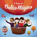 A Turma do Balão Mágico (Edição Especial)/A Turma Do Balão Mágico