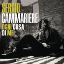 Ogni cosa di me/Sergio Cammariere