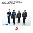 Man Jadda Wajada/Yovie & Nuno