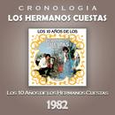 Los Hermanos Cuestas Cronología - Los 10 Años de los Hermanos Cuestas (1982)/Los Hermanos Cuestas