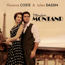 Monsieur Montand/Florence Coste et Julien Dassin