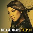 Respect/Melanie Amaro