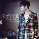 Shayne's World/Shayne