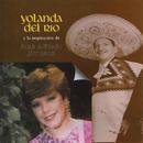 Yolanda Del Río y la Inspiración de José Alfredo Jiménez/Yolanda del Río
