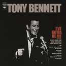 I've Gotta Be Me/Tony Bennett