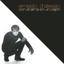 Con el Alma en un Cajón/Ernesto D'Alessio