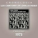 Los Cantores de Quilla Huasi Cronología - Para Todos (1973)/Los Cantores de Quilla Huasi