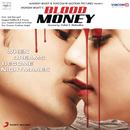 Blood Money (Original Motion Picture Soundtrack)/Jeet Gannguli